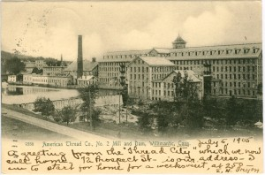 American Thread Co., No. 2 Mill and Dam, Willimantic.