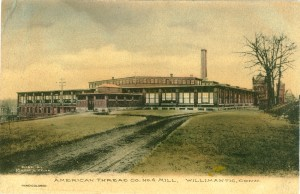 American Thread Co., No. 4 Mill, Willimantic.