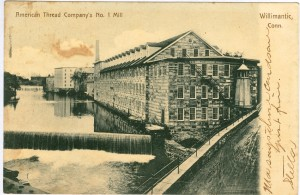 American Thread Company's No. 1 Mill, Willimantic.