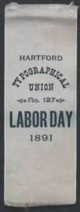 Labor Day 1891 Typographical Union # 127 Ribbon