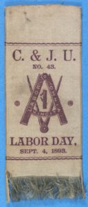 Labor Day 1893 Carpenters and Joiners Union # 43 Ribbon