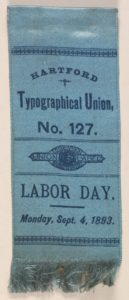 Labor Day 1893 Typographical Union # 127 Ribbon
