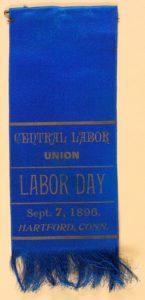 Labor Day 1896 Central Labor Union Hartford Ribbon